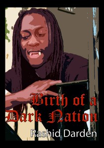 Birth of a Dark Nation