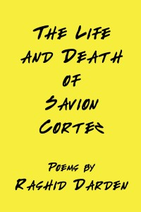 The Life and Death of Savion Cortez Cover